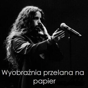 Michał Szpak, wyobraźnia przelana na papier