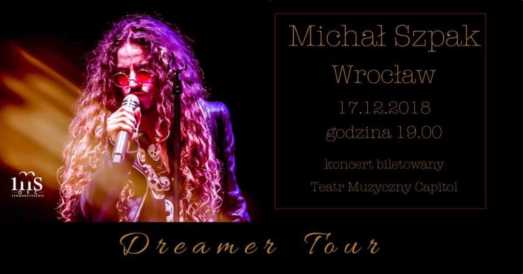 Michał Szpak z zespołem - Dreamer Tour,, Wrocław 17.12.2018
