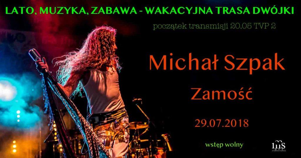 Michał Szpak, Zamość 29.07.2018
