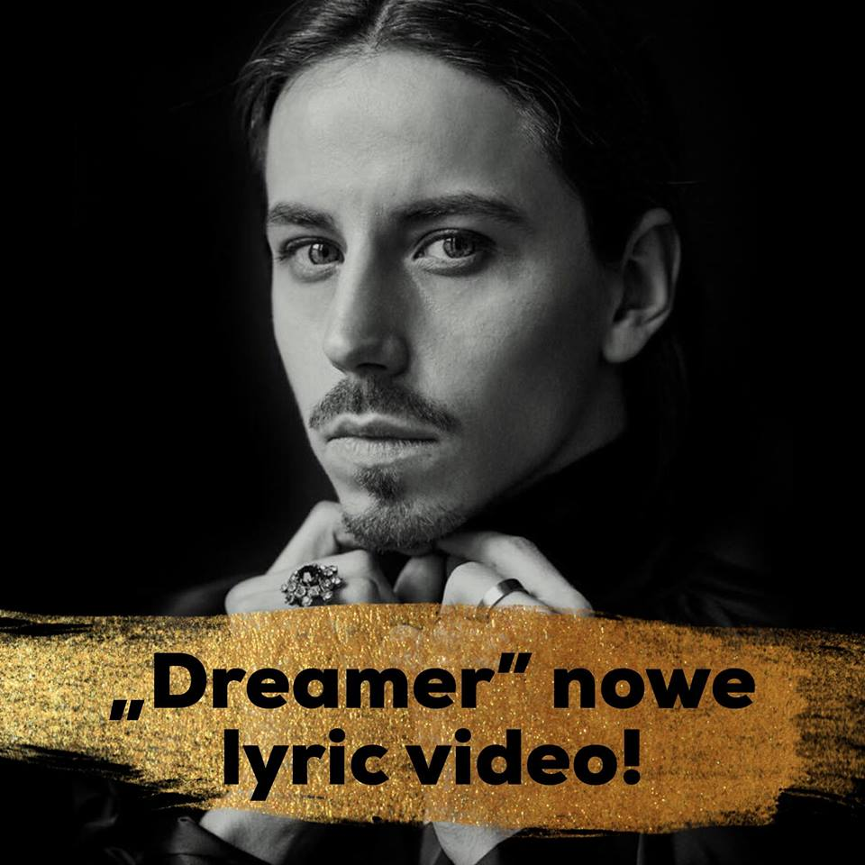 "Oficjalne lyric video do singla ""Dreamer"""